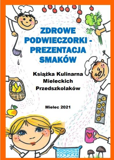 Strona tytułowa Ksiązki kucharskiej mieleckich przedszkolaków.