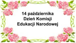 napis 14 października dzien komisji edukacji narodowej